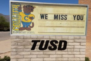 """We Miss You"" Photograph of the Marquee at Collier Elementary School, Tucson, Arizona"