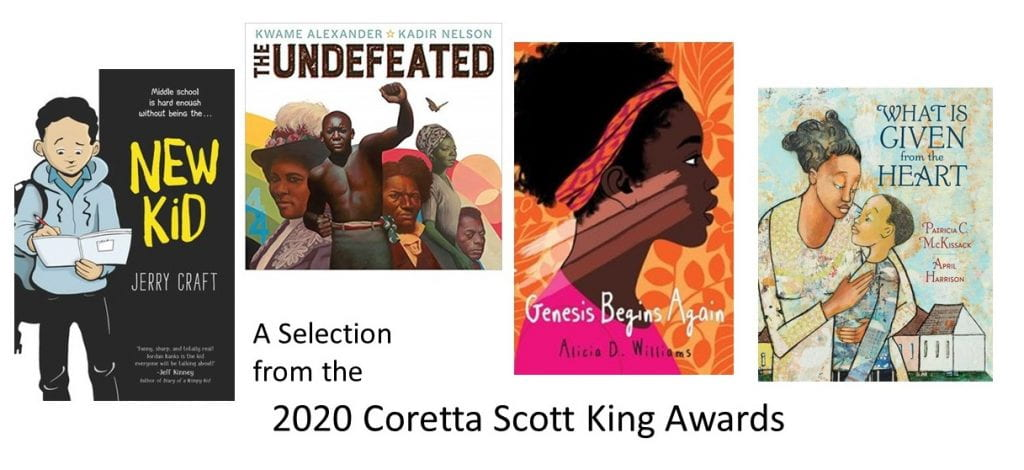 Four Book Jackets of Titles that earned 2020 Coretta Scott King Awards