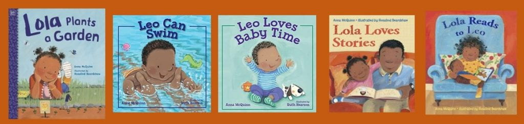 Book Jackets: Lola Plants a Garden; Leo Can Swim; Leo Loves Baby Time; Lola Loves Stories; Lola Reads to Leo