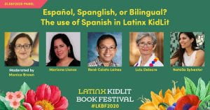 Photos and Names of Authors: Español, Spanglish or Bilingual