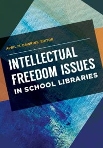 Book Cover: Intellectual Freedom Issues in School Libraries