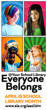 2020 School Library Month Promotion: Everyone Belongs @Your School Library