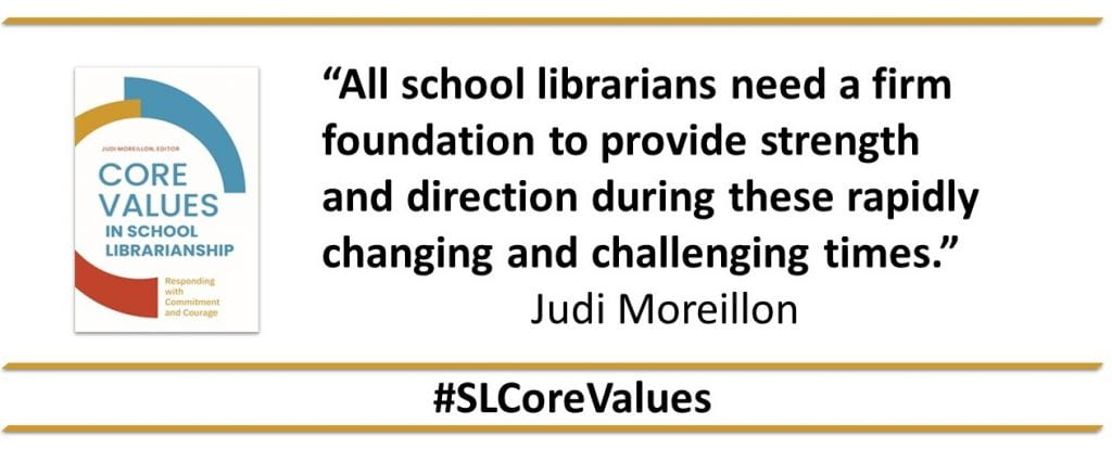 """""""All school librarians need a firm foundation to provide strength and direction during these rapidly changing and challenging times"""" (Moreillon 2021, ix)."""